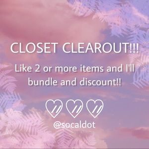 CLOSET CLEAROUT!! BUNDLE AND DISCOUNT